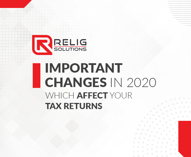 Changes in 2020 which affect your Tax Returns